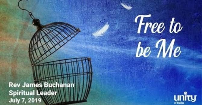 """Free to be Me"""